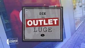 DIE OUTLET-LÜGE